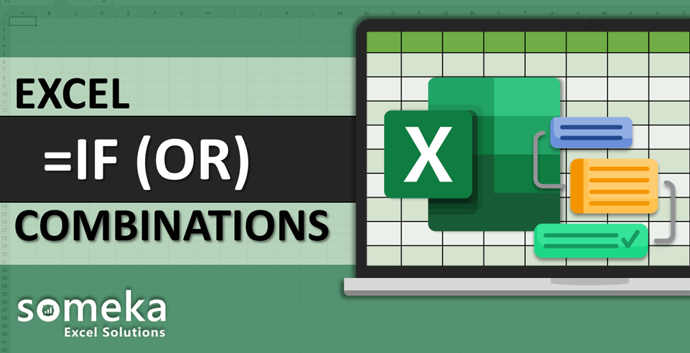 How To Use Excel IF And OR Functions