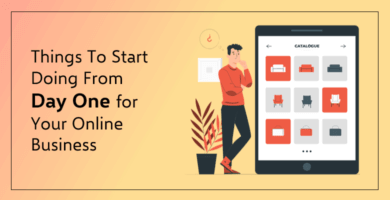Things-to-start-doing-from-day-one-for-your-online-business