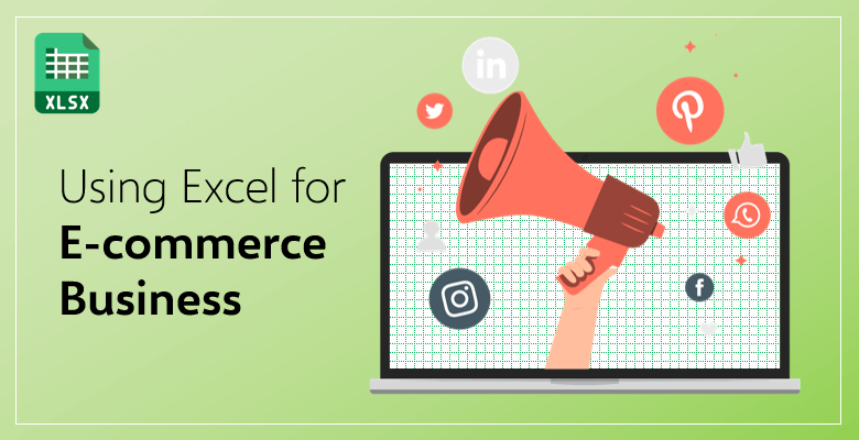 How-should-you-use-excel-ecommerce-business