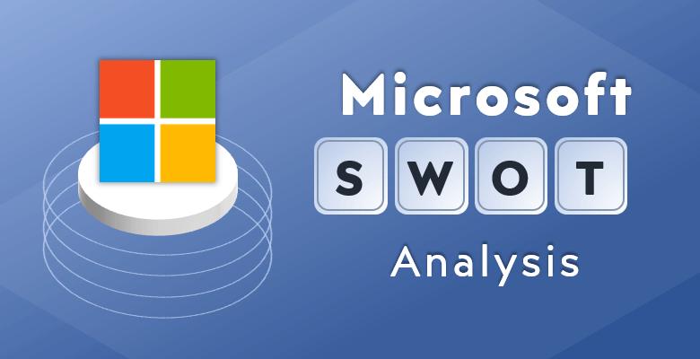 Microsoft-Swot-Analysis