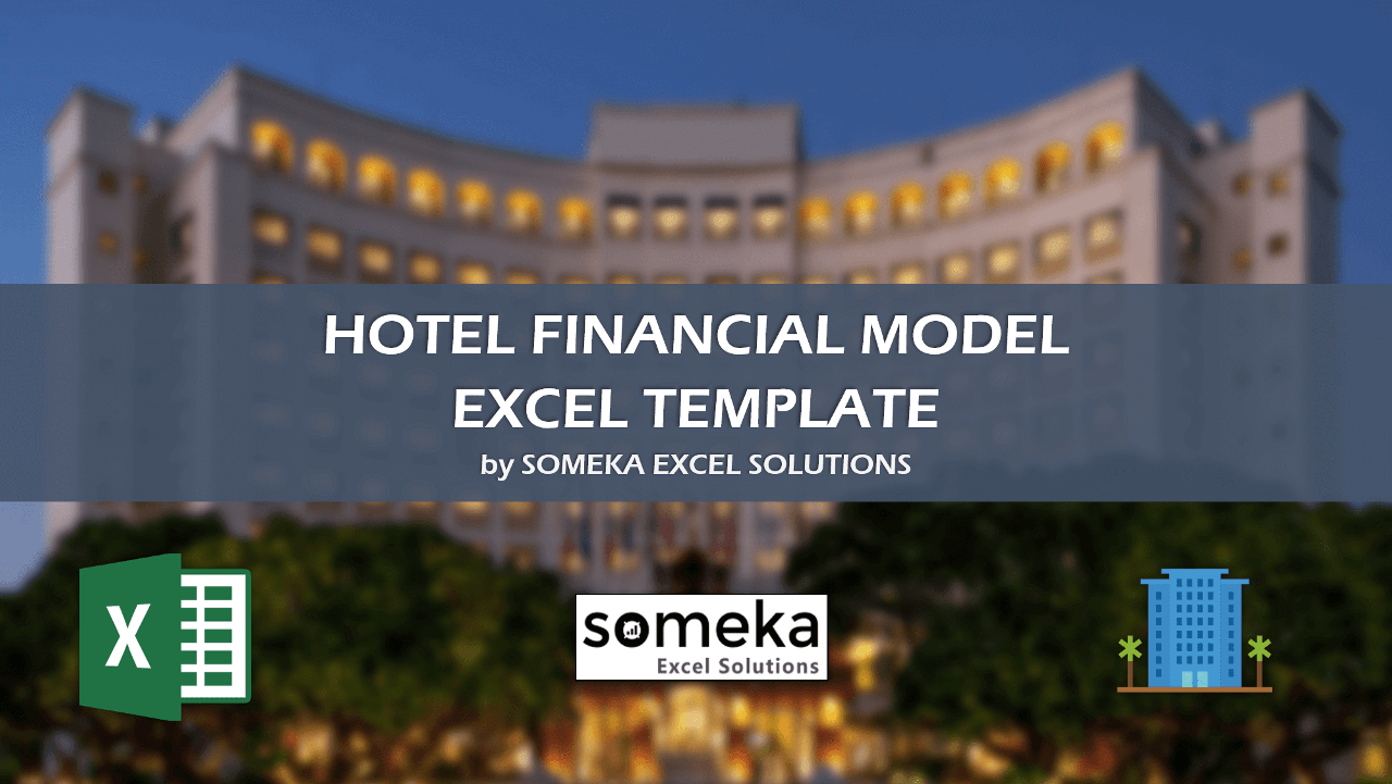 Hotel Financial Model - Someka Excel Template Video