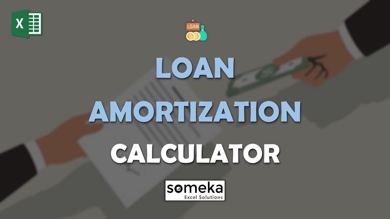 Loan Amortization Calculator - Someka Excel Template Video